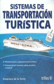 SISTEMAS DE TRANSPORTACION TURISTICA / 2 ED.