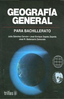 GEOGRAFIA GENERAL. BACHILLERATO