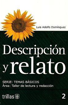 DESCRIPCION Y RELATO. BACHILLERATO / 4 ED.