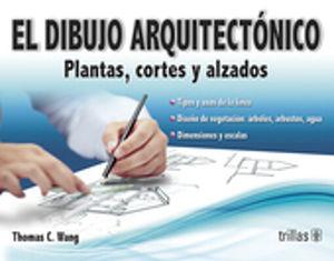 DIBUJO ARQUITECTONICO, EL