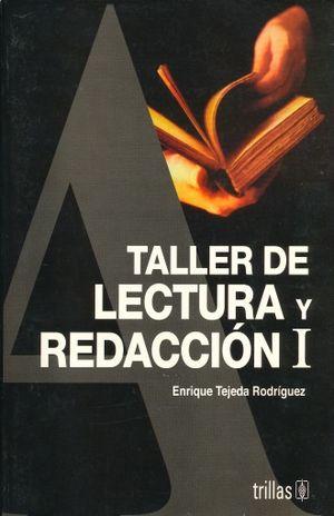 TALLER DE LECTURA Y REDACCION I. BACHILLERATO