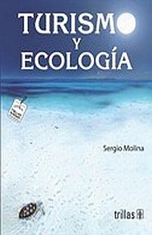 TURISMO Y ECOLOGIA 7 ED.