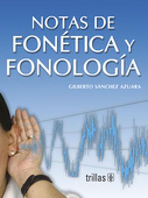NOTAS DE FONETICA Y FONOLOGIA