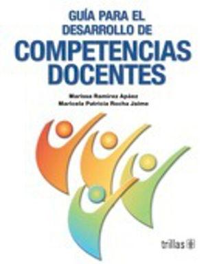 GUIA PARA EL DESARROLLO DE COMPETENCIAS DOCENTES