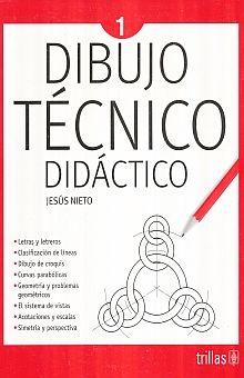 DIBUJO TECNICO DIDACTICO 1. SECUNDARIA