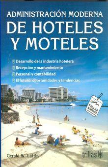 ADMINISTRACION MODERNA DE HOTELES Y MOTELES / 2 ED.