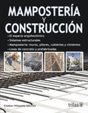MAMPOSTERIA Y CONSTRUCCION / 2 ED.