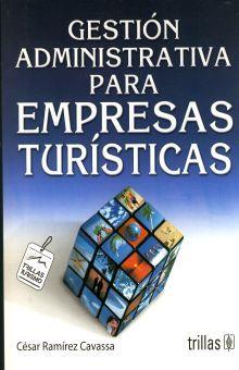 GESTION ADMINISTRATIVA PARA EMPRESAS TURISTICAS / 3 ED.