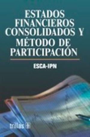 ESTADOS FINANCIEROS CONSOLIDADOS Y METODO DE PARTICIPACION