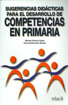 SUGERENCIAS DIDACTICAS PARA EL DESARROLLO DE COMPETENCIAS EN PRIMARIA