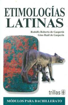 ETIMOLOGIAS LATINAS / 3 ED.