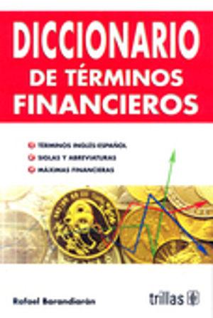 DICCIONARIO DE TERMINOS FINANCIEROS / 6 ED.