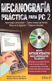 MECANOGRAFIA PRACTICA PARA PC 2. SECUNDARIA (INCLUYE CD)