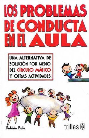 PROBLEMAS DE CONDUCTA EN EL AULA, LOS