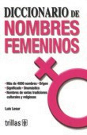 DICCIONARIO DE LOS NOMBRES FEMENINOS