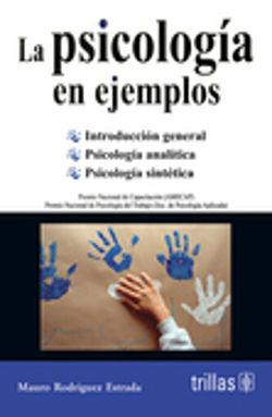 PSICOLOGIA EN EJEMPLOS, LA / 8 ED.