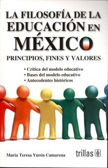 FILOSOFIA DE LA EDUCACION EN MEXICO, LA
