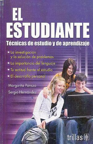 ESTUDIANTE, EL. TECNICAS DE ESTUDIO Y DE APRENDIZAJE / 2 ED.