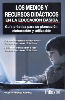 MEDIOS Y RECURSOS DIDACTICOS EN LA EDUCACION BASICA, LOS