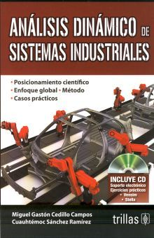 ANALISIS DINAMICO DE SISTEMAS INDUSTRIALES (INCLUYE CD)
