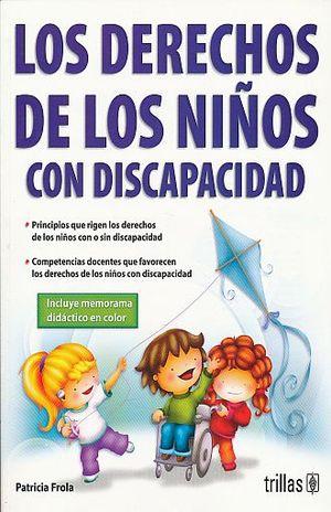 DERECHOS DE LOS NIÑOS CON DISCAPACIDAD, LOS