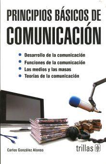 PRINCIPIOS BASICOS DE COMUNICACION / 3 ED.