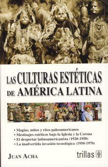 CULTURAS ESTETICAS DE AMERICA LATINA, LAS