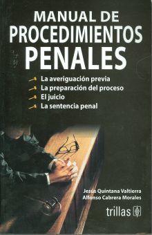 MANUAL DE PROCEDIMIENTOS PENALES / 3 ED.