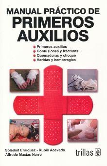MANUAL PRACTICO DE PRIMEROS AUXILIOS