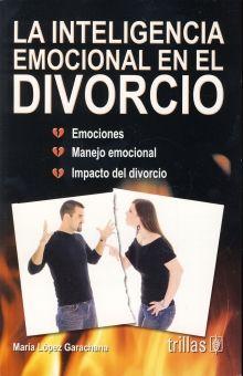 INTELIGENCIA EMOCIONAL EN EL DIVORCIO