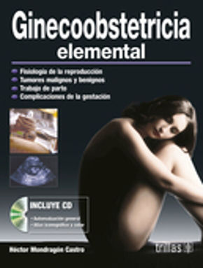 GINECOOBSTETRICIA ELEMENTAL (INCLUYE CD)