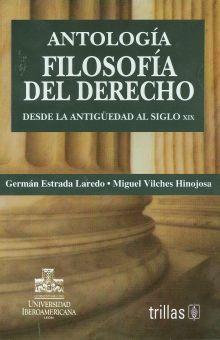ANTOLOGIA. FILOSOFIA DEL DERECHO / 2 ED.