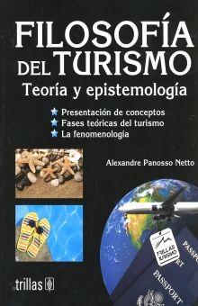 FILOSOFIA DEL TURISMO. TEORIA Y EPISTEMOLOGIA