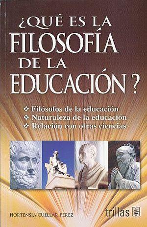 QUE ES LA FILOSOFIA DE LA EDUCACION