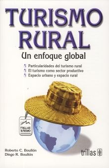 TURISMO RURAL. UN ENFOQUE RURAL