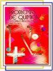 PROBLEMAS DE QUIMICA Y COMO RESOLVERLOS. BACHILLERATO
