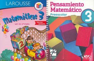 PAQ. MATEMATICAS 3 PREESCOLAR (LIBRO DE ACTIVIDADES) / PENSAMIENTO MATEMATICO PREESCOLAR 3