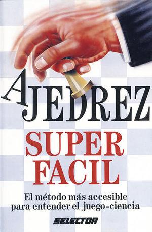 APRENDA AJEDREZ SUPER FACIL