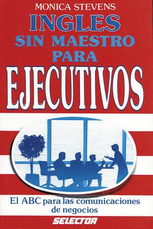 INGLES SIN MAESTROS PARA EJECUTIVOS