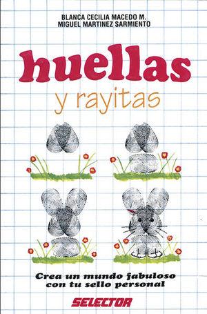 HUELLAS Y RAYITAS