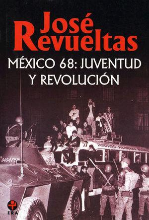 MEXICO 68 JUVENTUD Y REVOLUCION