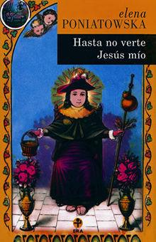 HASTA NO VERTE JESUS MIO