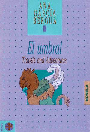 UMBRAL. TRAVELS AND ADVENTURES