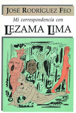 Mi correspondencia con Lezama Lima