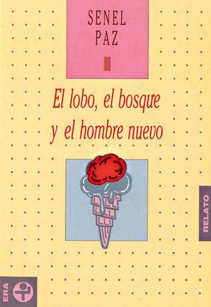 LOBO EL BOSQUE Y EL HOMBRE NUEVO, EL