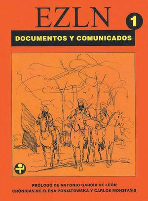 EZLN. DOCUMENTOS Y COMUNICADOS / VOL. 1