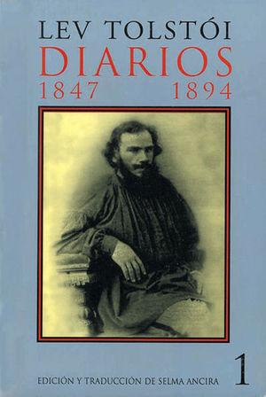 DIARIOS I / 1847-1894