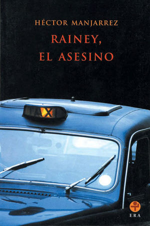 RAINEY EL ASESINO
