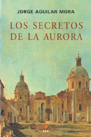 SECRETOS DE LA AURORA, LOS