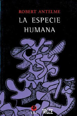 ESPECIE HUMANA, LA